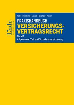 Neu im Linde Verlag: der erste Band Praxishandbuch Versicherungsvertragsrecht (Cover: Linde)