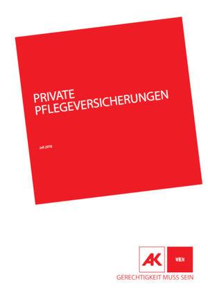 AK/VKI-Studie zu privaten Pflegeversicherungen (Cover; Quelle: AK Wien)