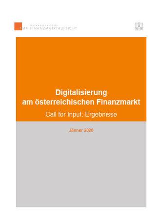 FMA-Auswertung der Stellungnahmen von elf Marktteilnehmern zur Digitalisierung im österreichischen Finanzmarkt (Cover; Quelle: FMA)