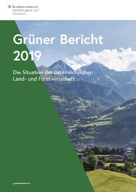 Grüner Bericht 2019 (Cover; Quelle: Bundesministerium für Nachhaltigkeit und Tourismus)